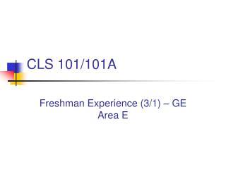 CLS 101/101A