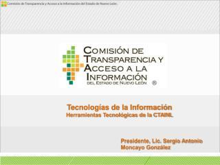 Tecnologías de la Información Herramientas Tecnológicas de la CTAINL