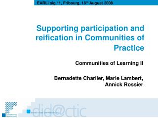 Supporting participation and reification in Communities of Practice