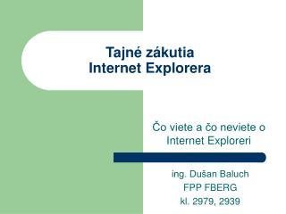Tajné zákutia Internet Explorera