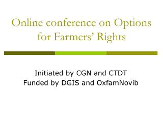 Online conference on Options for Farmers' Rights