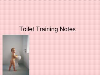 Toilet Training Notes