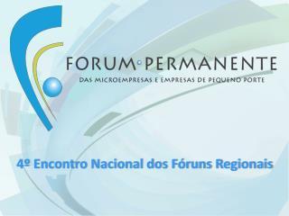 4� Encontro Nacional dos F�runs Regionais