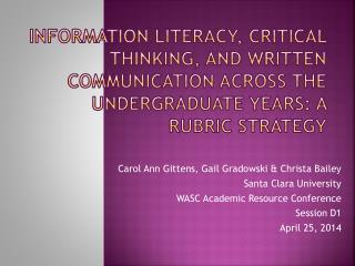 Carol Ann Gittens, Gail Gradowski & Christa Bailey Santa Clara University