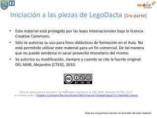 Iniciación a las piezas de  LegoDacta [1ra parte]