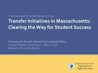 Transfer Initiatives in Massachusetts: Clearing the Way for Student Success