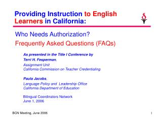 Providing Instruction  to English Learners  in California: