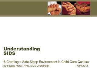Understanding SIDS
