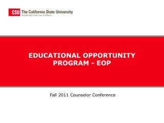 EDUCATIONAL OPPORTUNITY PROGRAM - EOP