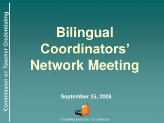 Bilingual Coordinators' Network Meeting