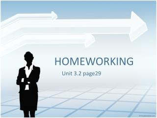 HOMEWORKING