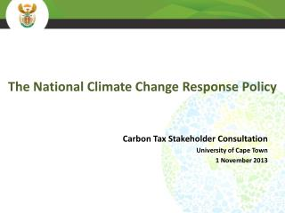 The National Climate Change Response  Policy