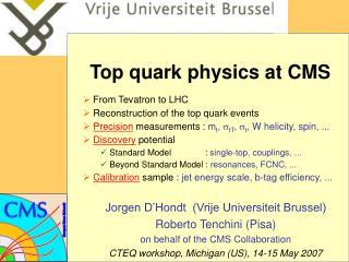Top quark physics at CMS