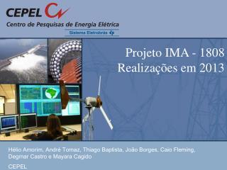 Projeto IMA - 1808 Realizações em 2013