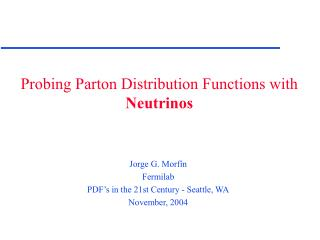 Probing Parton Distribution Functions with  Neutrinos