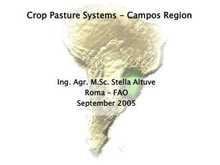 Ing. Agr. M.Sc. Stella Altuve Roma – FAO September 2005