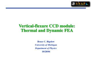 Vertical-flexure CCD module: Thermal and Dynamic FEA