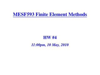 MESF593 Finite Element Methods