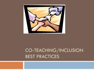 Co-teaching/Inclusion best practices