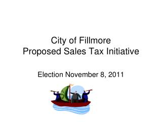 City of Fillmore Proposed Sales Tax Initiative