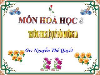 MÔN HOÁ HỌC 8