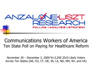 Communications Workers of America Ten State Poll on Paying for Healthcare Reform