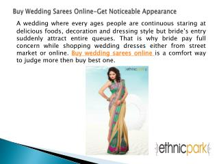 Buy Wedding Sarees Online-Get Noticeable Appearance