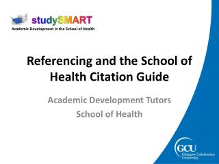 Referencing and the School of Health Citation Guide