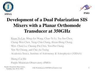 Development of a Dual Polarization SIS Mixers with a Planar Orthomode Transducer at 350GHz
