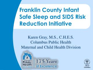 Franklin County Infant Safe Sleep and SIDS Risk Reduction Initiative