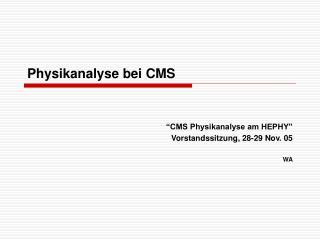 Physikanalyse bei CMS