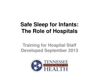 Safe Sleep for Infants: The Role of Hospitals