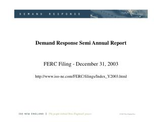 Demand Response Semi Annual Report