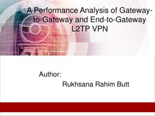 A Performance Analysis of Gateway-to-Gateway and End-to-Gateway L2TP VPN