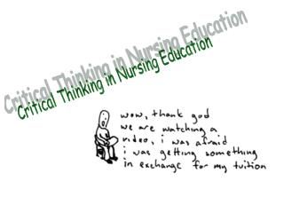 Critical Thinking in Nursing Education