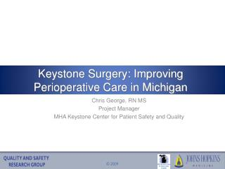 Keystone Surgery: Improving Perioperative Care in Michigan