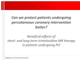 XU H et al.  Chin J Cardiol.  2013;41(3):205-209.