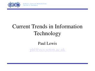 Current Trends in Information Technology