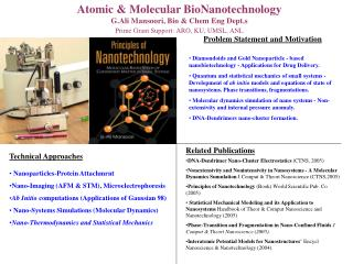Atomic & Molecular BioNanotechnology G.Ali Mansoori, Bio & Chem Eng Dept.s
