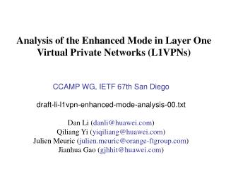 Analysis of the Enhanced Mode in Layer One Virtual Private Networks (L1VPNs)