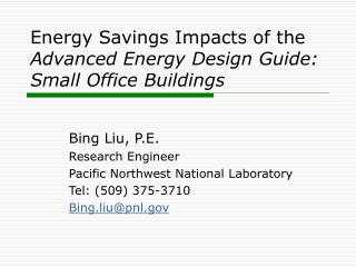 Energy Savings Impacts of the Advanced Energy Design Guide: Small Office Buildings