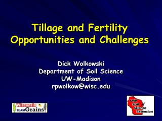 Tillage and Fertility Opportunities and Challenges