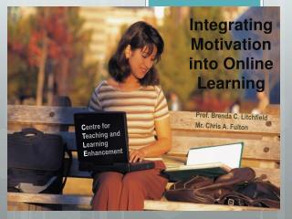 Integrating Motivation  into Online Learning