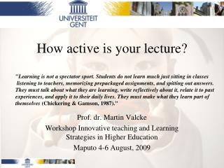 How active is your lecture?