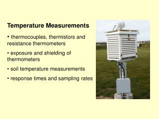 Temperature Measurements thermocouples, thermistors and resistance thermometers