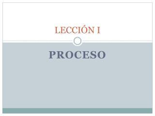 LECCIÓN I