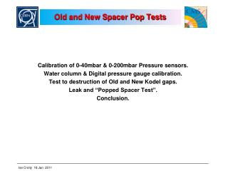 Old and New Spacer Pop Tests