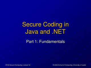 Secure Coding in Java and .NET