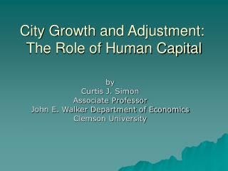 City Growth and Adjustment:  The Role of Human Capital