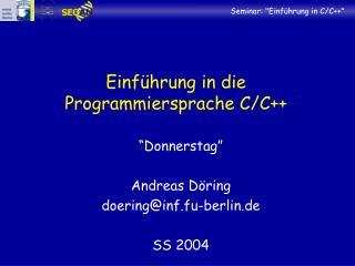 Einführung in die Programmiersprache C/C++